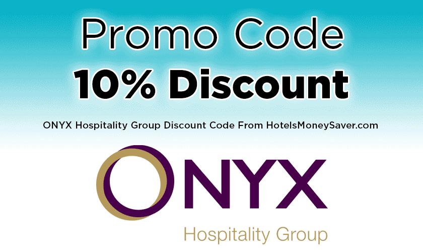 ONYX Hospitality Promo Code