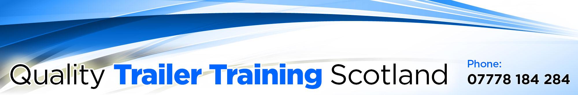 Trailer Training Edinburgh Scotland