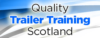 Quality Trailer Training Scotland