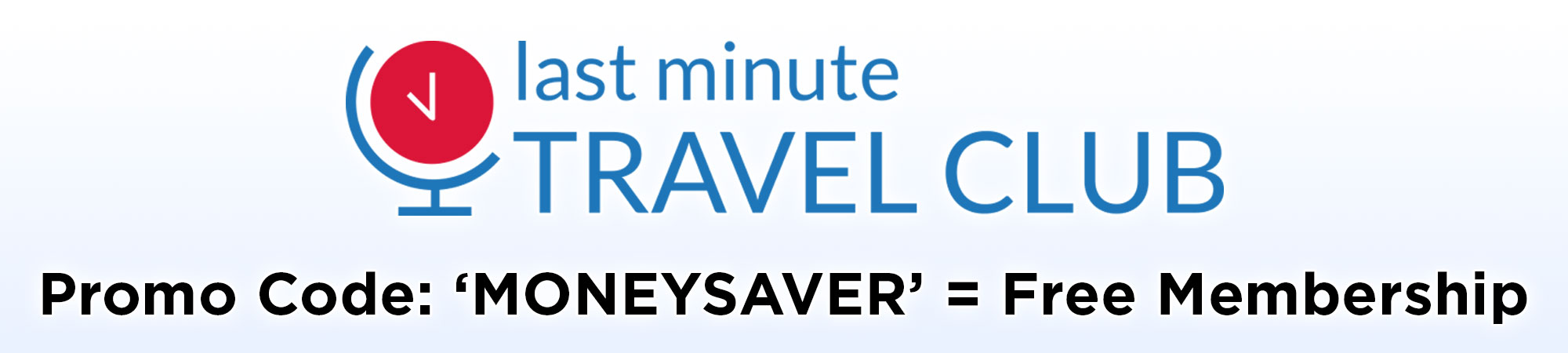 Last Minute Travel Club Promo Code